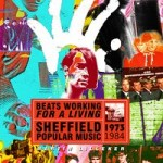 Beats Working for a Living Sheffield Popular Music 1973-1984