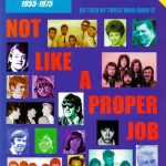 Not Like A Proper Job The story of popular music in Sheffield 1955-75
